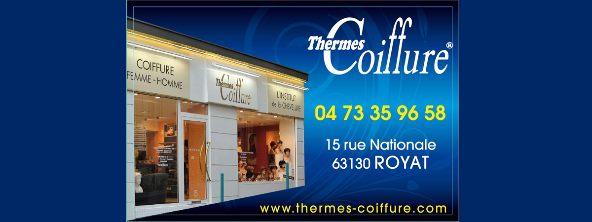Thermes Coiffure 04 73 35 96 58 15 rue Nationale 63130 Royat
